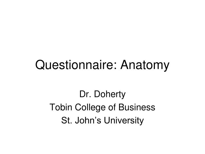 Questionnaire: Anatomy
