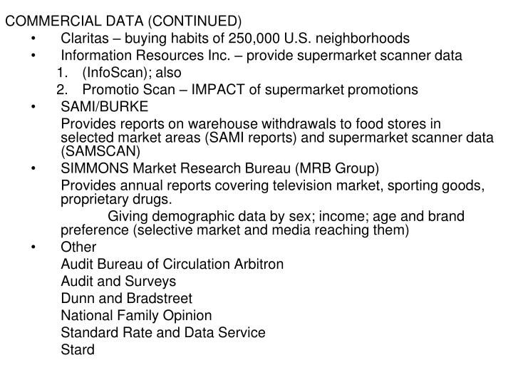 COMMERCIAL DATA (CONTINUED)