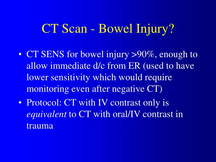CT Scan - Bowel Injury?