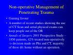 non operative management of penetrating trauma