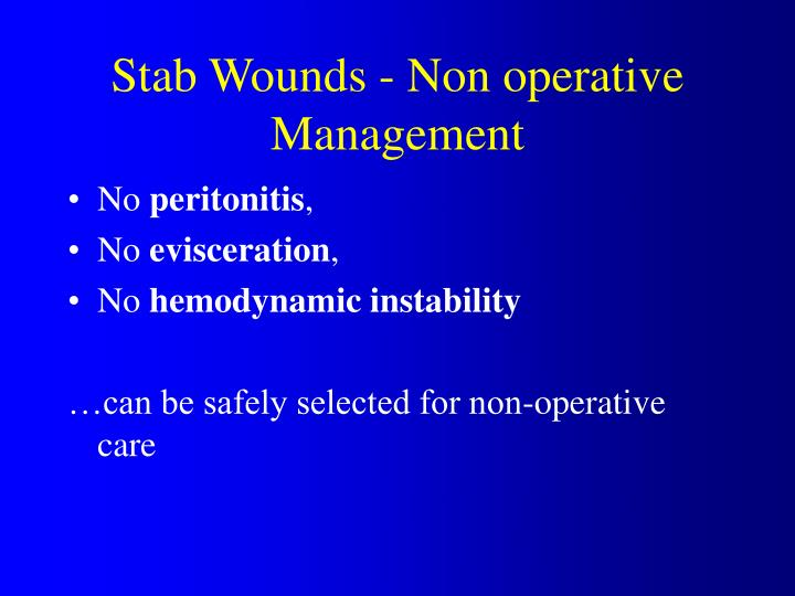 Stab Wounds - Non operative Management
