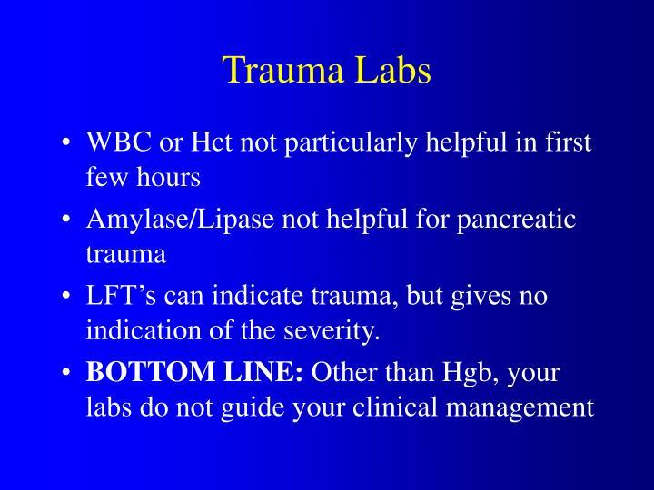 Trauma Labs