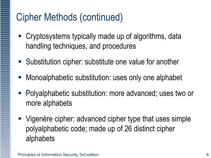 Cipher Methods (continued)