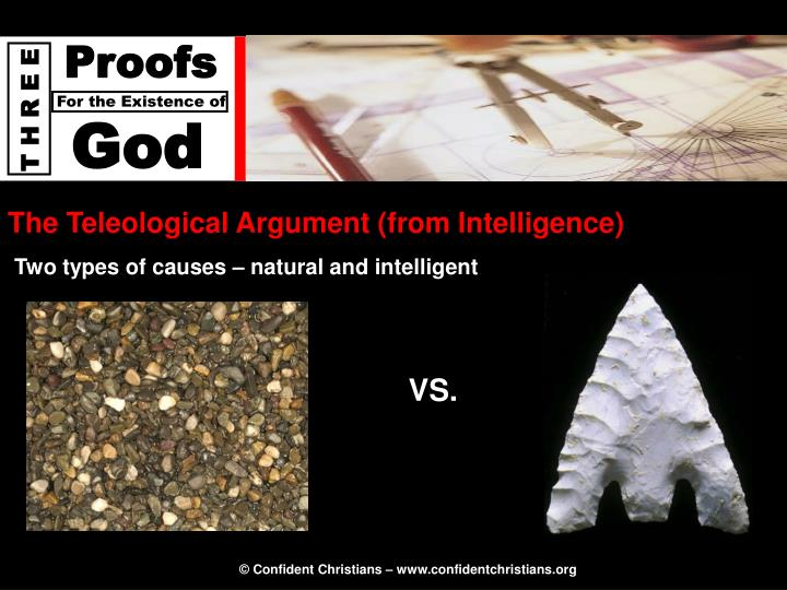 The Teleological Argument (from Intelligence)