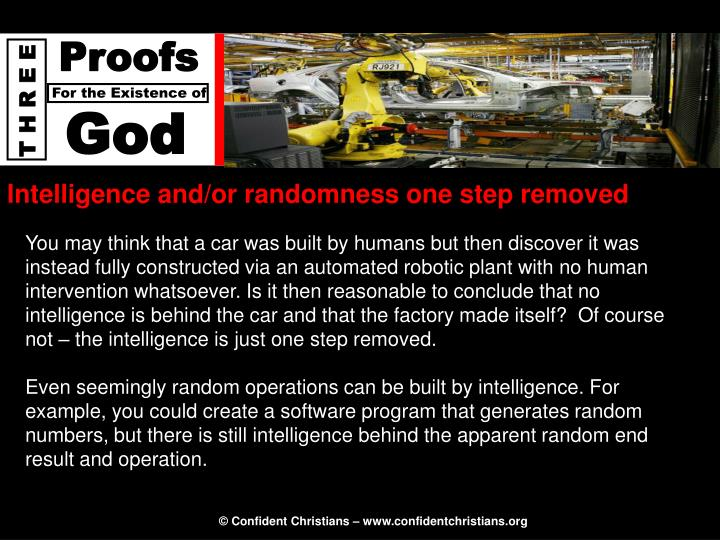 Intelligence and/or randomness one step removed