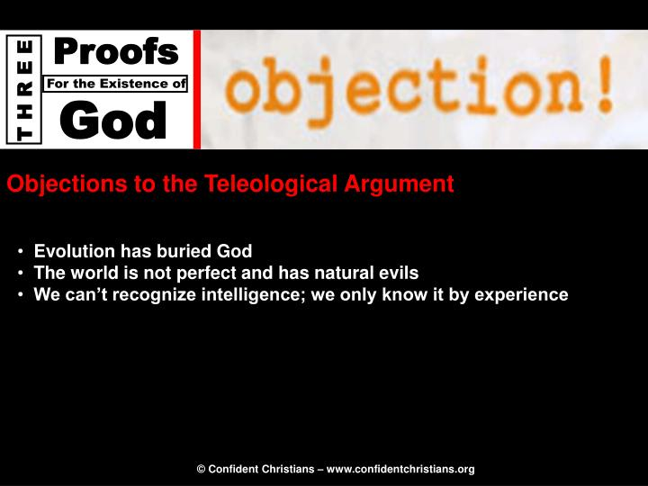 Objections to the Teleological Argument