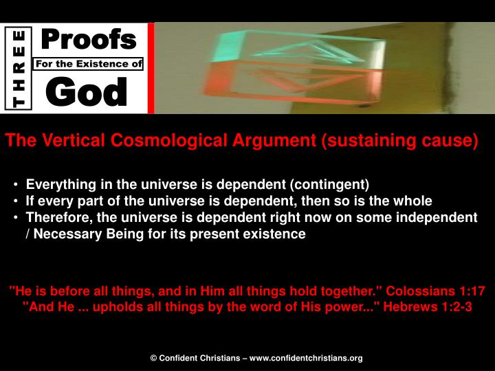 The Vertical Cosmological Argument (sustaining cause)