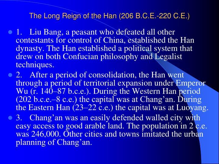 The Long Reign of the Han (206 B.C.E.-220 C.E.)