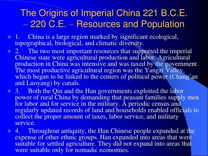 The Origins of Imperial China 221 B.C.E.