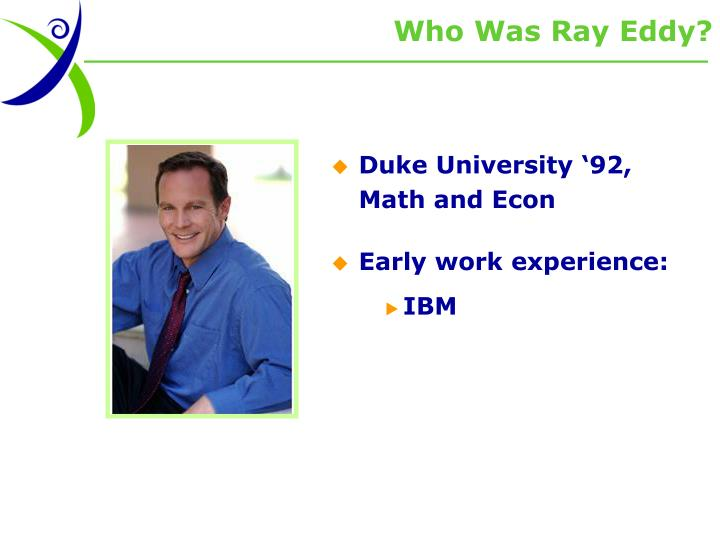 Who Was Ray Eddy?