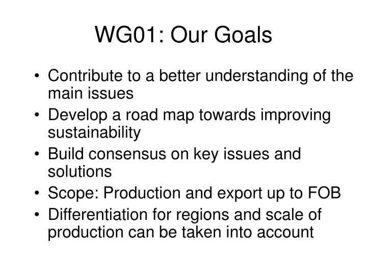 WG01: Our Goals