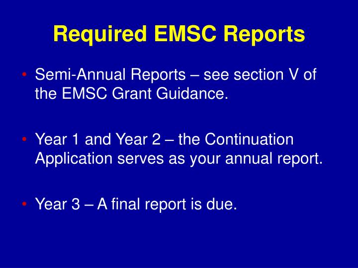 Required EMSC Reports