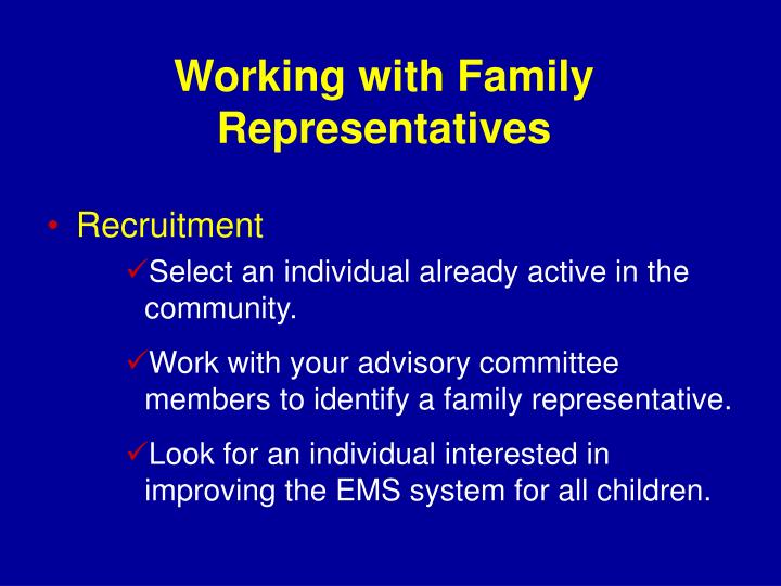 Working with Family Representatives