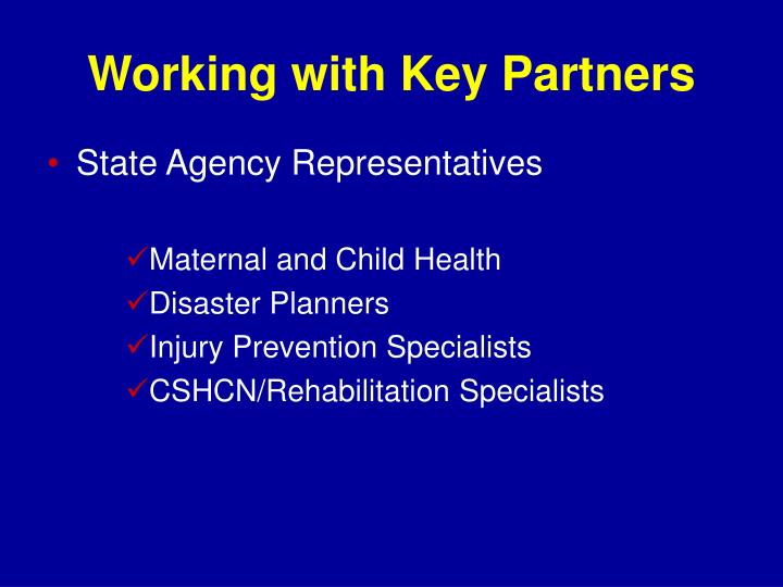 Working with Key Partners