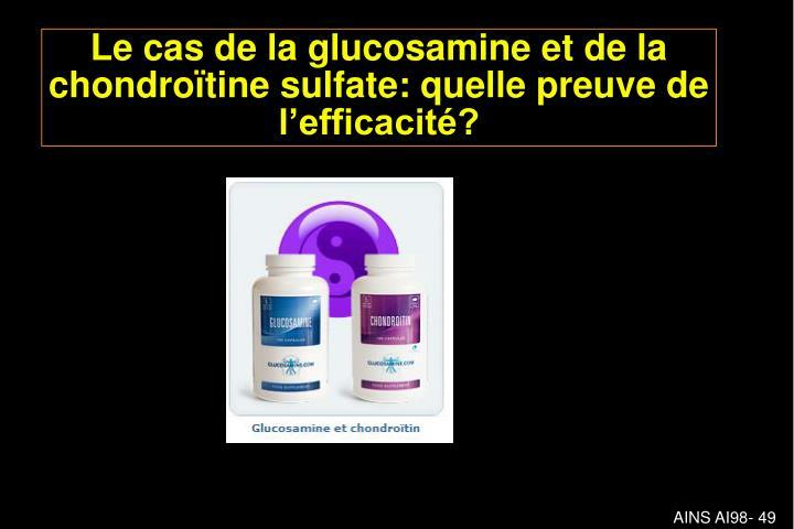 Le cas de la glucosamine et de la chondroïtine sulfate: quelle preuve de l'efficacité?