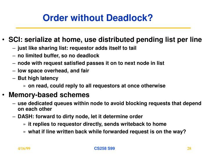Order without Deadlock?