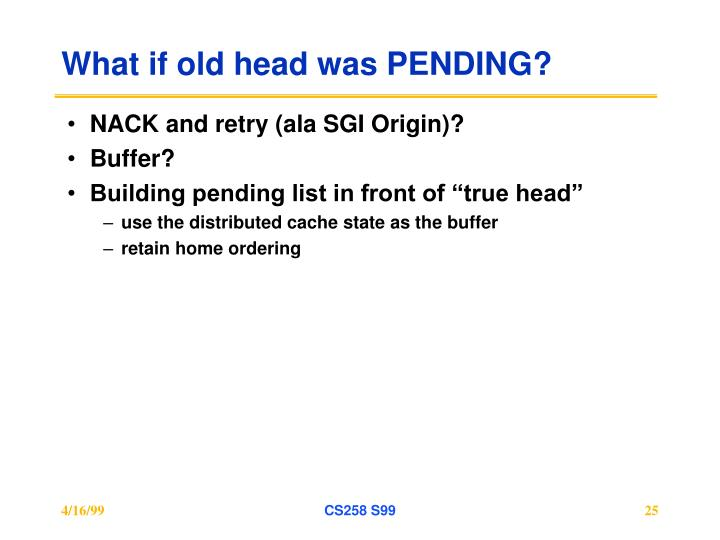 What if old head was PENDING?