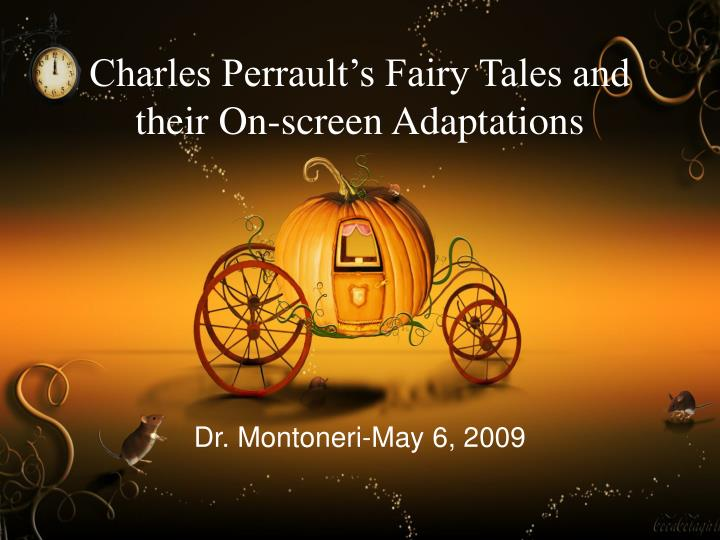 Charles perrault s fairy tales and their on screen adaptations
