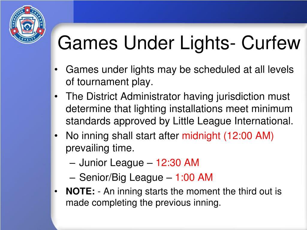 Games Under Lights- Curfew