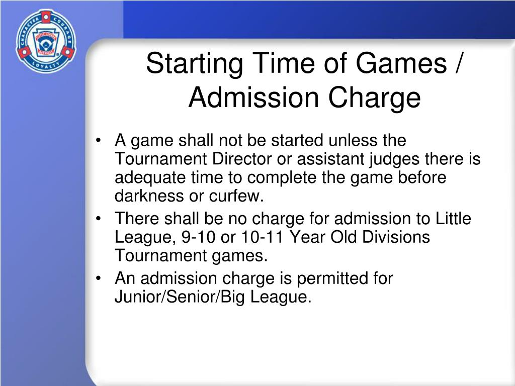 Starting Time of Games / Admission Charge