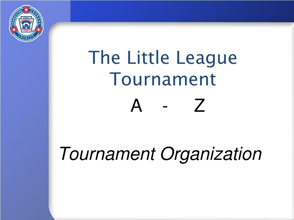 The Little League Tournament