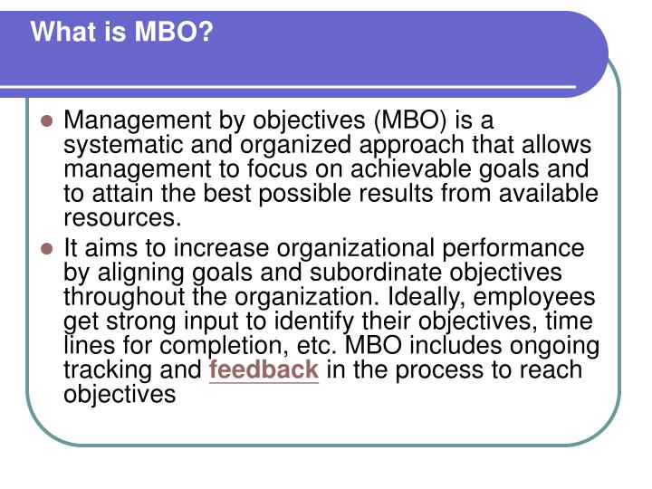 What is MBO?