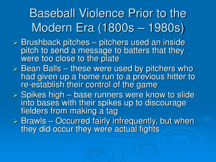 Baseball violence prior to the modern era 1800s 1980s