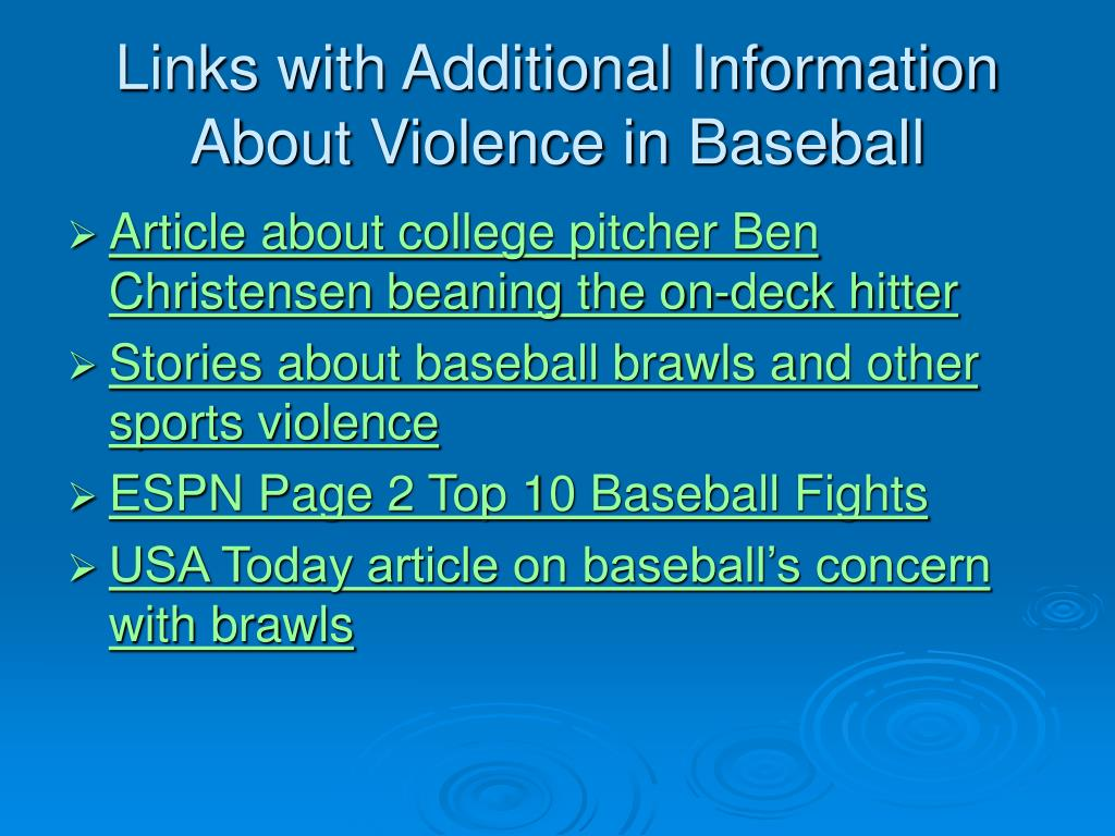 Links with Additional Information About Violence in Baseball