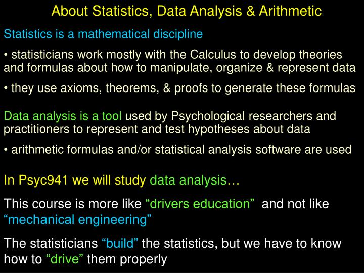 About Statistics, Data Analysis & Arithmetic