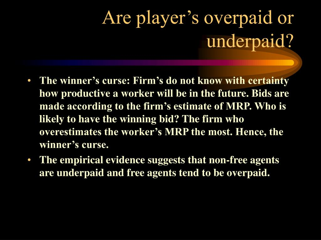 Are player's overpaid or underpaid?