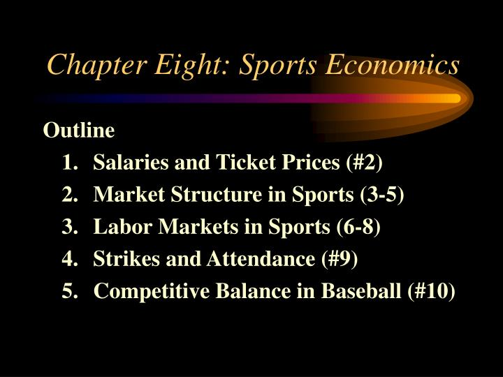 Chapter eight sports economics