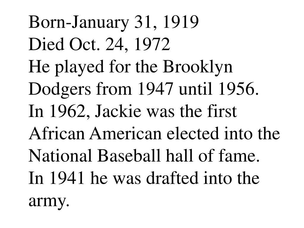 Born-January 31, 1919