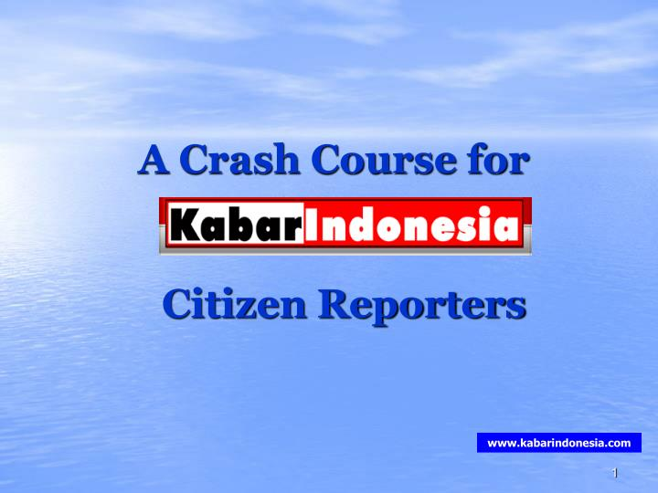 A crash course for citizen reporters