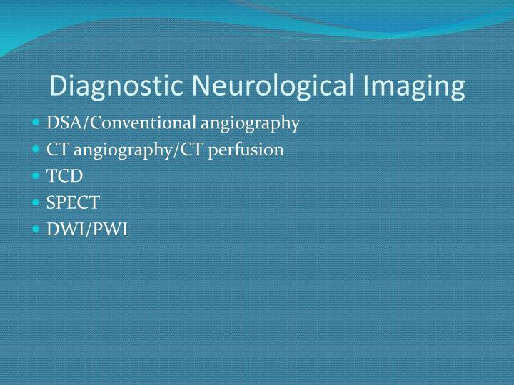 Diagnostic Neurological Imaging