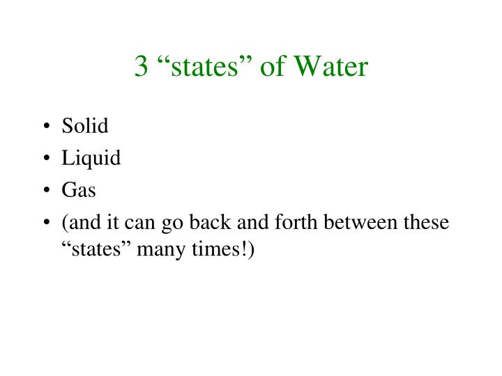"3 ""states"" of Water"