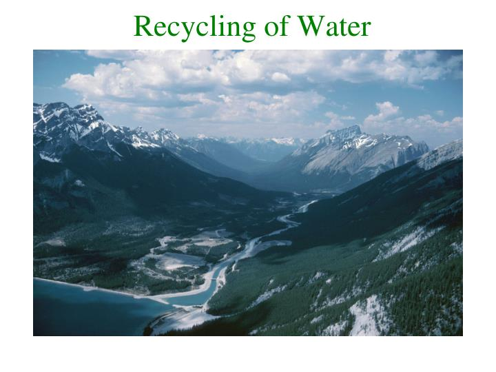 Recycling of Water