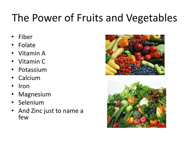 The power of fruits and vegetables