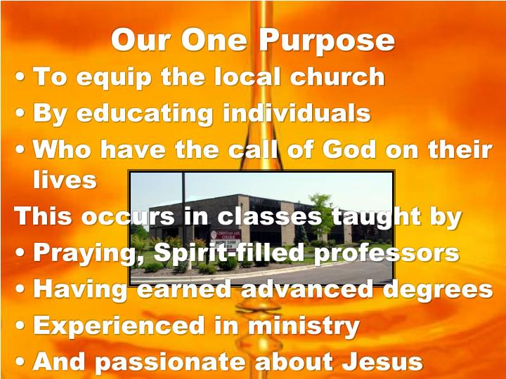 Our One Purpose