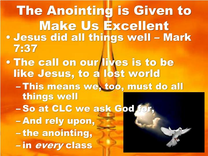 The Anointing is Given to Make Us Excellent