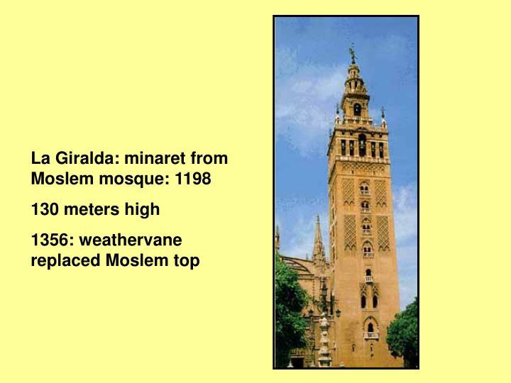 La Giralda: minaret from Moslem mosque: 1198