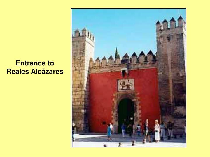 Entrance to Reales Alcázares