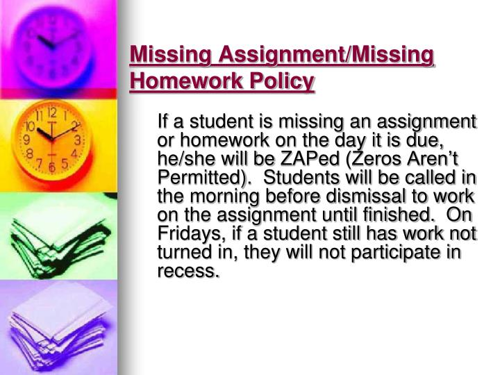 Missing Assignment/Missing Homework Policy