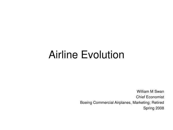 Airline evolution