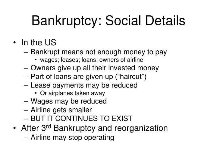 Bankruptcy: Social Details