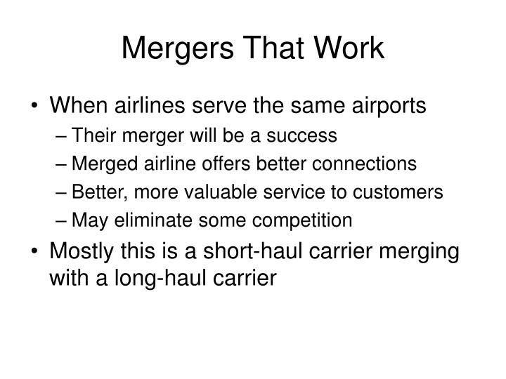 Mergers That Work