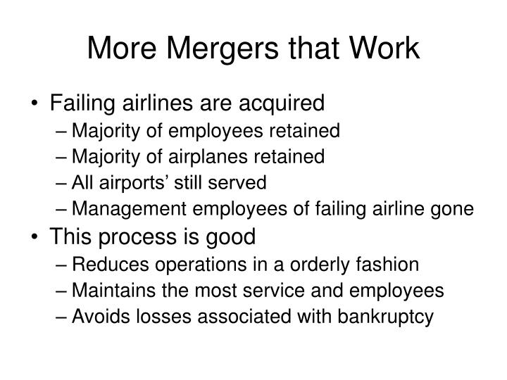 More Mergers that Work
