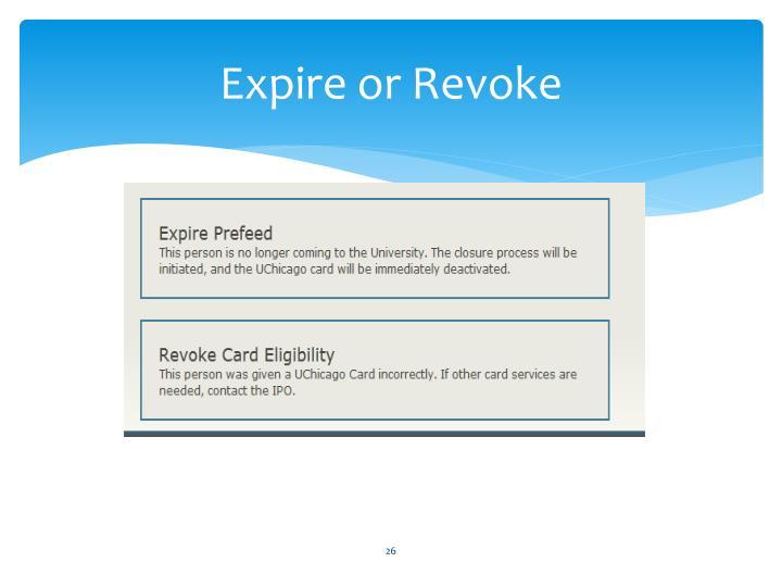 Expire or Revoke