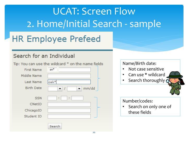 UCAT: Screen Flow