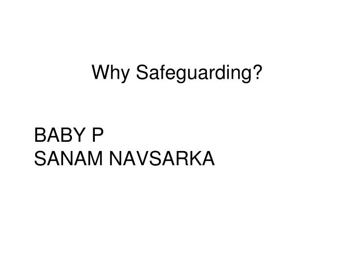 Why Safeguarding?