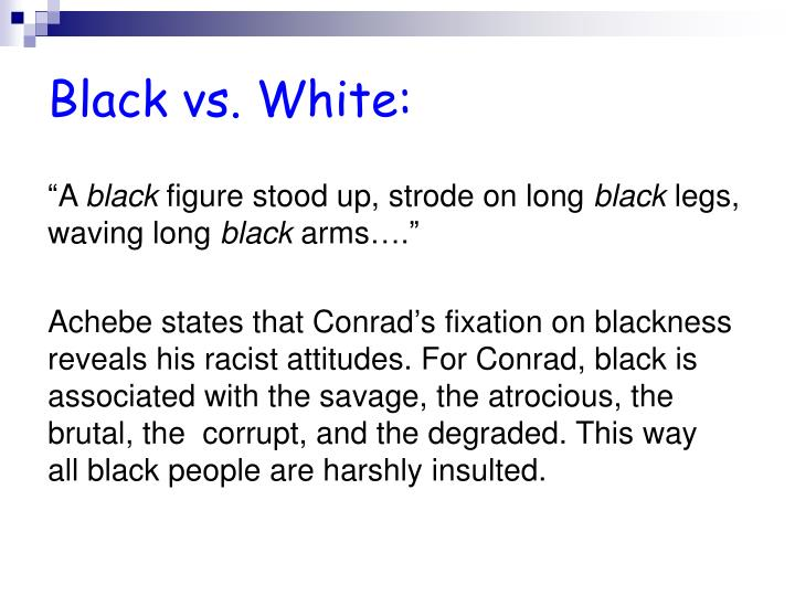Black vs. White: